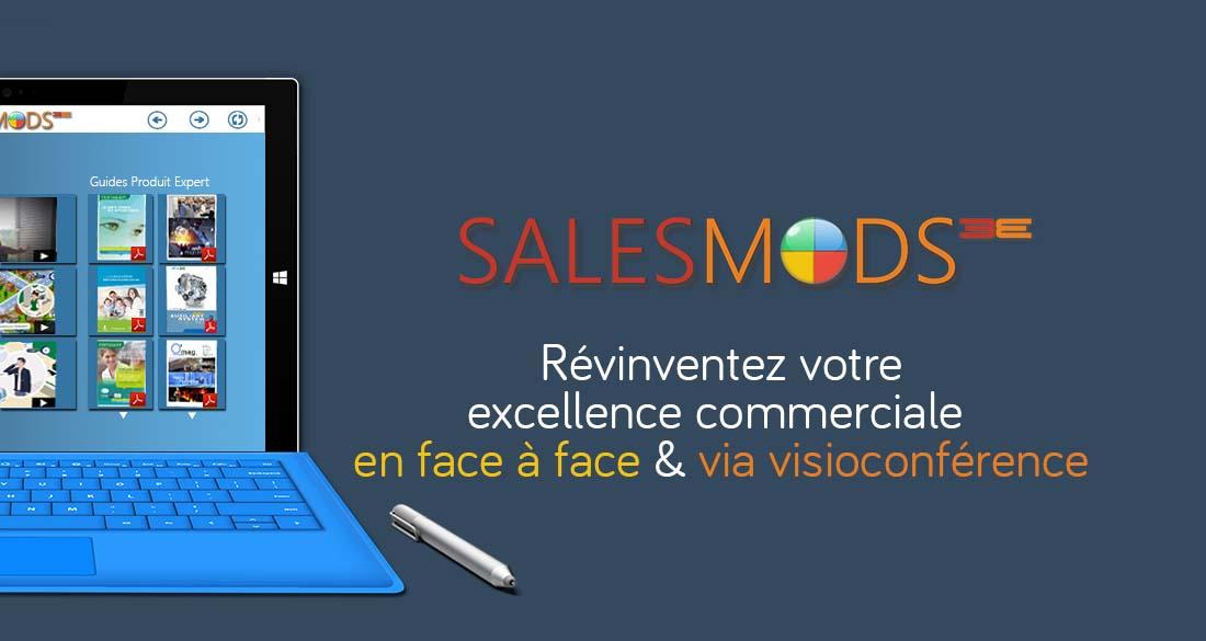 SalesMods 3E, votre plateforme digitale transverse pour révolutionner votree excellence commerciale en face à face et via visioconférence spécialement optimisée pour PC et tablettes hybrides (type Surface Pro)