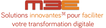 M3E (Mobile 3E) - solutions innovantes 3E pour faciliter votre transformation digitale